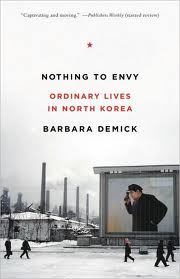 Barbara Demick's Nothing to Envy